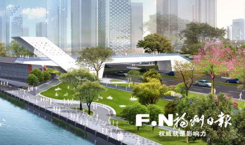 福州吉道向南再迈一步 新建天桥将成沿江观景平台